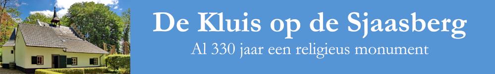 De Kluis op de Sjaasberg